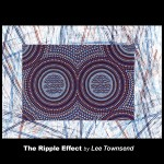 Design 5 - The Ripple Effect by Lee Townsend